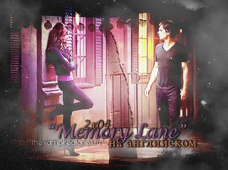 Watch on-line Vampire Diaries 2.04: Memory Lane