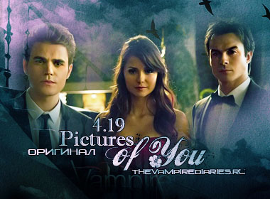 Watch on-line Vampire Diaries 4.19: Pictures of You