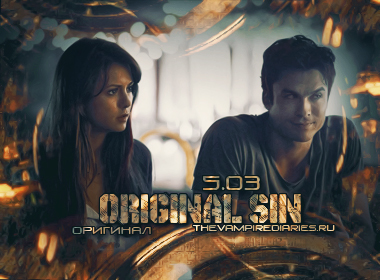 Watch on-line Vampire Diaries 5.03: Original Sin