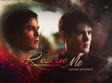 Watch on-line Vampire Diaries 5.17: Rescue Me