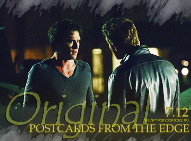 Watch on-line Vampire Diaries 7.12: Postcards from the Edge