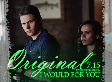 Watch on-line Vampire Diaries 7.15: I Would for You