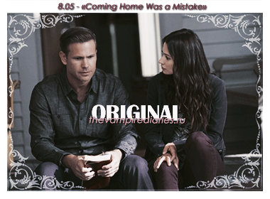 Watch on-line Vampire Diaries 8.05: Coming Home Was a Mistake