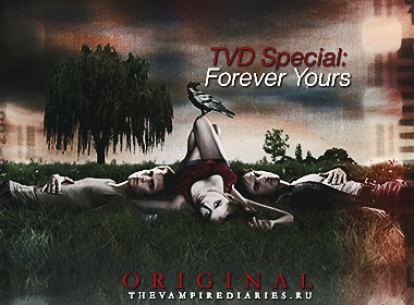 Watch on-line Vampire Diaries Special: Forever Yours